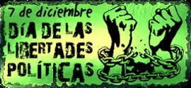 7 de diciembre día de las LIBERTADES POLÍTICAS